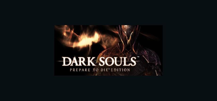 DARK SOULS™: Prepare To Die™ Edition
