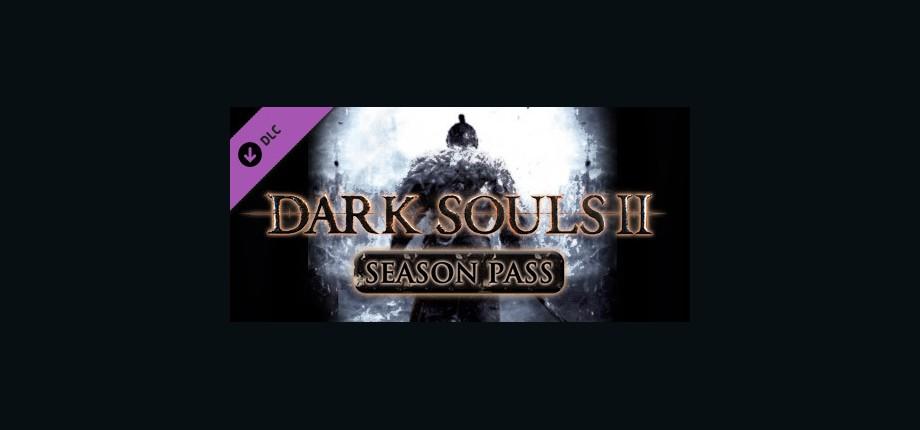 DARK SOULS™ II: Season Pass