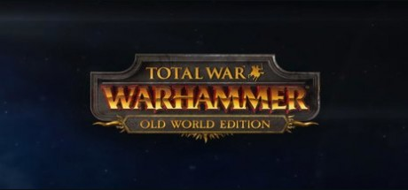 Total War™: WARHAMMER® - Old World Edition